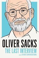 Oliver Sacks: The Last Interview, Sacks, Oliver, Acceptable Book