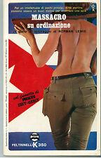 LEWIS NORMAN MASSACRO SU ORDINAZIONEI FELTRINELLI 1966 I° EDIZ. K350 GIALLI