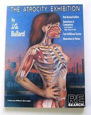 The Atrocity Exhibition by J. G. Ballard 1990 RE/Search