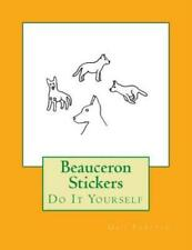 Beauceron Stickers: Do It Yourself
