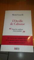 L'Oreille de Cahuzac : Dans les coulisses d'un scandale - M. Gonelle
