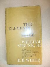 The Elements of Style With Revisions . . . William Strunk & E B White 1959 BCE
