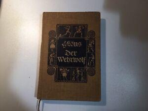 Hermann Löns Der Wehrwolf 1. Auflage 1910
