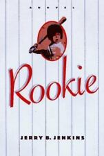 Rookie by Jenkins, Jerry B.