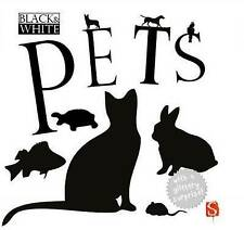 Black & White: Pets-ExLibrary