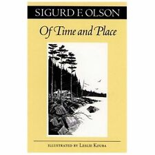 Of Time And Place: By Olson, Sigurd F.