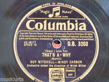 78rpm GUY MITCHELL & MINDY CARSON thats a why / train of love DB 3203