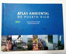 Atlas ambiental de Puerto Rico por Tania Lopez y Nancy Villanueva 2007