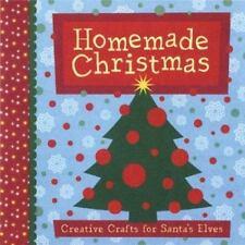 Homemade Christmas: Creative Crafts for Santa's Elves - Good - Chronicle Books -