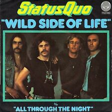 "7"" Status Quo – Wild Side Of Life / All Through The Night // French 1976"