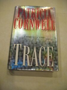 Trace by Patricia Cornwell HB   Free shipping A Scarpetta Novel