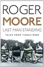 Last Man Standing: Tales from Tinseltown,Roger Moore
