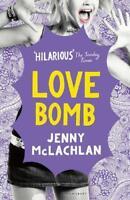 Love Bomb (Flirty Dancing 2) by McLachlan, Jenny, NEW Book, (Paperback) FREE & F