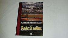 Romanzo Radici di Sabbia - Nuovo