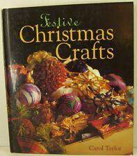 FESTIVE CHRISTMAS CRAFT Book Carol Taylor Natural Holiday Decor 1994 251 pages