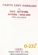 Osaka Okk Mha 600 Auto Mil Millcon Iii And V Gml Parts Lists Manual