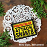 DECO Mini Sign PROTECTED BY ATTACK SNAKES Funny Gift Ornament Decoration PLAQUE