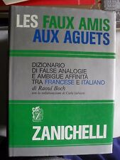 Boch DIZIONARIO DI FALSE ANALOGIE E AMBIGUE AFFINITà FRANCESE E ITALIANO 1988