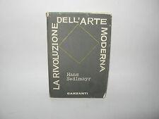 LA RIVOLUZIONE DELL'ARTE MODERNA - H.Sedlmayr [Garzanti]