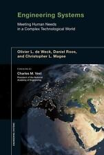 Engineering Systems: Meeting Human Needs in a Complex Technological World, Olivi