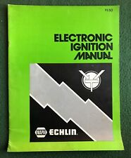 Electronic Ignition Manual Napa Echlin cars mechanics auto vintage booklet