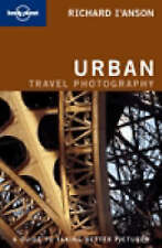 (Good)-Urban Photography (Lonely Planet How to Guides) (Paperback)-I'Anson, Rich