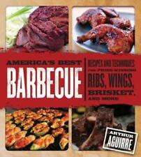 America's Best Barbecue: Recipes and Techniques for Prize-Winning Ribs, Wings,