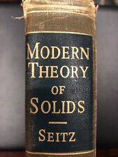 1940 International Series Pure & Applied Physics Modern Theory Of Solids Seitz