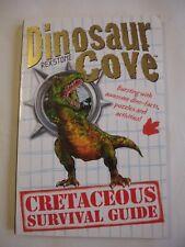 Dinosaur Cove: A Cretaceous Survival Guide by Rex Stone Paperback Book
