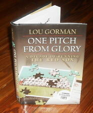 Lou Gorman - One Pitch From Glory - HB/DJ SIGNED book Former Boston Red sox GM
