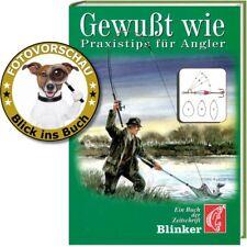 Gewußt wie! Praxistips Ködern u.Fangen für Einsteiger & Profis! Ein BLINKER-Buch