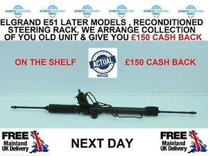 FITS  NISSAN ELGRAND E51 LATE MODELS RECONDITIONED STEERING RACK  £150 CASH BACK