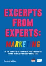 EXCERPTS FROM EXPERTS: MARKETING