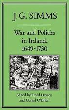 War and Politics in Ireland, 1649-173 by Simms, J. G.