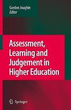 Assessment, Learning and Judgement in Higher Education,Very Good Condition