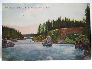 "1915 POSTCARD "" CONCRETE BRIDGE & RAPIDS, YELLOWSTONE NATIONAL PARK "" BIO UNUSED"
