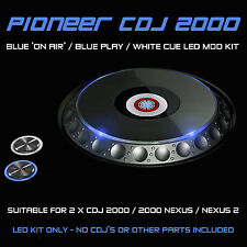 Pioneer cdj 2000 nexus/2/bleu sur air/play & blanc cue led mod kit (2 CDJS)