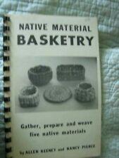 Allen Keeney-Native Material Basketry