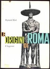 BLOCH Raymond, Le origini di Roma