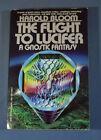 The Flight To Lucifer Harold Bloom Vintage Books Paperback 1980