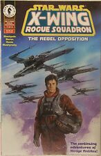 Dark Horse Comics Star Wars X Wing Rogue Squadron The Rebel Opposition #1