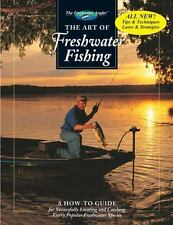 The Art of Freshwater Fishing: A How-To Guide (The Freshwater Angler), Editors o