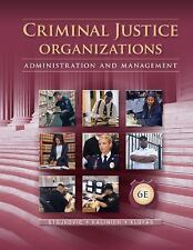 Criminal Justice Organizations: Administration and Management...PAPERBACK...#Q