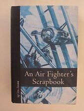 An Air Fighter's Scrapbook by Ira Jones - World War One