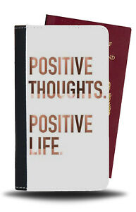 Positive Thoughts Rose Gold Quote Passport Holder Life White Uplifting Case B501