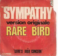 "45 TOURS / 7"" SINGLE--RARE BIRD--SYMPATHY / DEVIL'S HIGH CONCERN"