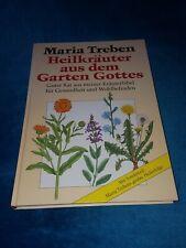 Maria Treben: Heilkräuter aus dem Garten Gottes (gebundene Ausgabe)