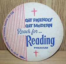 READING PREMIUM BEER ~ VINTAGE BEER COASTER ~ ONE SIDED ~ READING, PA.