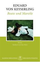 »Beate und Mareile« von Eduard von Keyserling. Manesse Weltliteratur