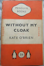 Without My Cloak - Kate O'Brien; Paperback Book (Penguin 1949)